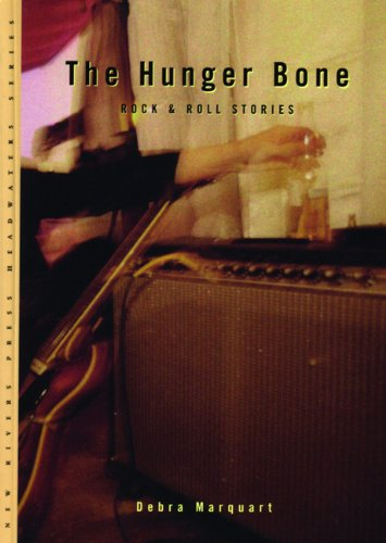 The Hunger Bone: Rock & Roll Stories