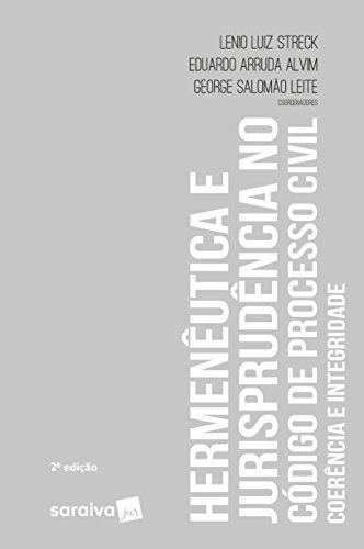 Hermenêutica e Jurisprudência no Código de Processo Civil. Coerência e Integridade