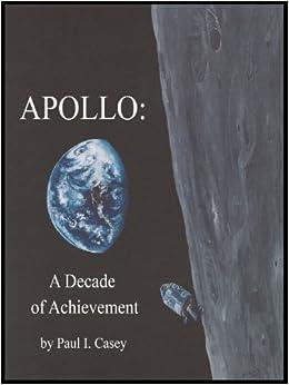 Apollo: A Decade of Achievement