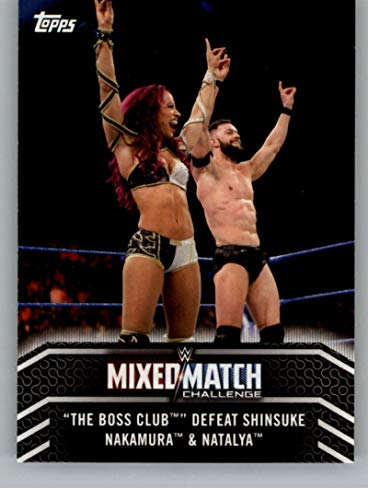 2018 Topps WWE Women's Division Mixed Match Challenge #MM-13 The Boss Club Defeat Shinsuke Nakamura and Natalya Wrestling Trading Card