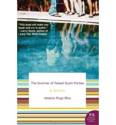 The Summer of Naked Swim Parties: A Novel ebook