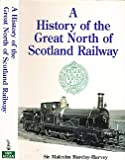 A History of the Great North of Scotland Railway