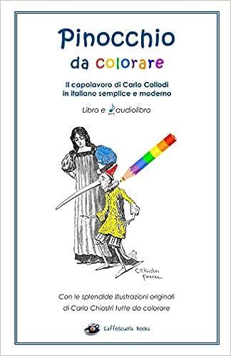 Amazoncom Pinocchio Da Colorare Libro E Audiolibro In Italiano