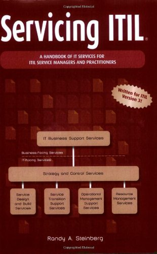 Servicing ITIL: A Handbook of IT Services for ITIL Managers and Practitioners