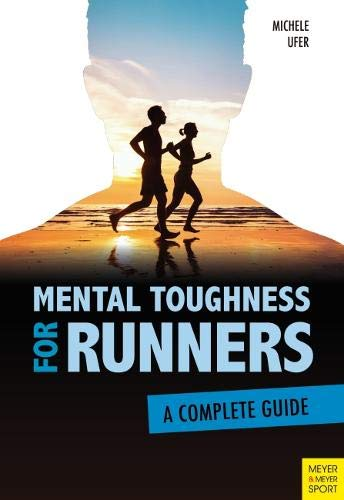 Pdf Outdoors Mental Toughness for Runners: A Complete Guide