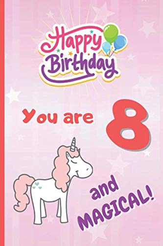 YOU ARE 8 AND MAGICAL!: 6