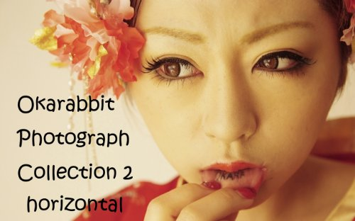 Okarabbit Photograph Cpllection 2 (Horizontal Photograph)
