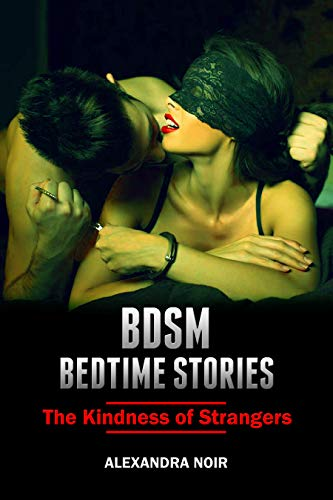 Submitting to a Stranger (BDSM Erotica)