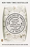 img - for The Healing of America: A Global Quest for Better, Cheaper, and Fairer Health Care book / textbook / text book