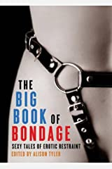 The Big Book of Bondage: Sexy Tales of Erotic Restraint Paperback
