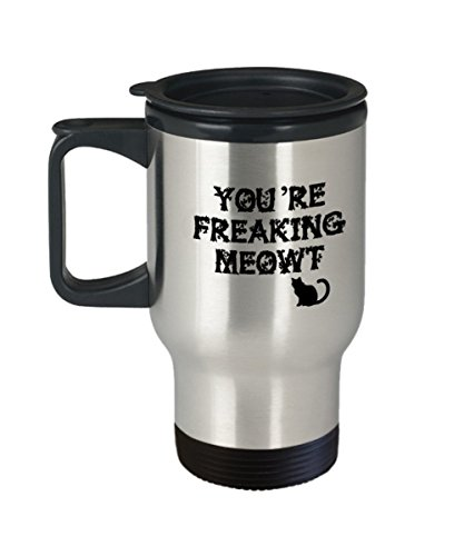 You're Freaking Meowt Travel Mugs Special Halloween Gift Coffee mugs and Tea cups Halloween celebrations Gift idea Meowt Cat Scary - Travel Mug (Scary Cat Ideas For Halloween)