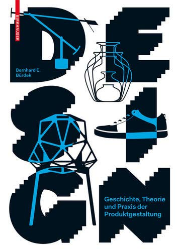Design  Geschichte Theorie Und Praxis Der Produktgestaltung