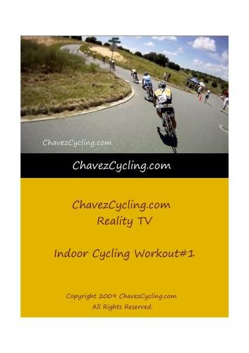 ChavezCycling.com Reality TV 60 Minute Indoor Cycling Workout 1