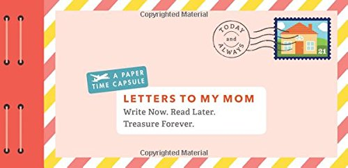 Letters to My Mom: Write Now. Read Later. Treasure Forever. (Love Letter To America compare prices)