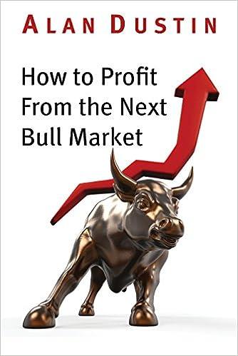 Pdf-kirjat mobiililataukselle How to Profit from the Next Bull Market PDF 1459737490