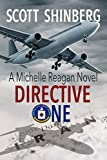 Directive One: A Riveting Spy Thriller (Michelle Reagan Book 2)