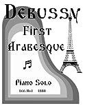 First Arabesque L66 No.1 - Piano Solo