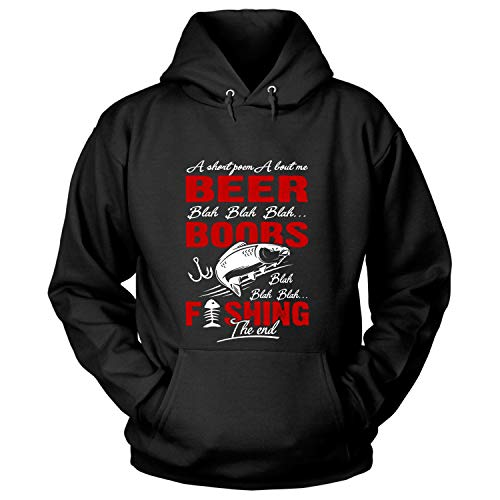 ILCTee A Short Poem About Me Beer Hoodies, Boobs Fishing The End T Shirt-Hoodie (XL, Black) ()