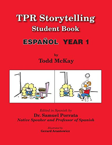 Tpr Storytelling Student Book, Spanish Year 1 (Spanish Edition)