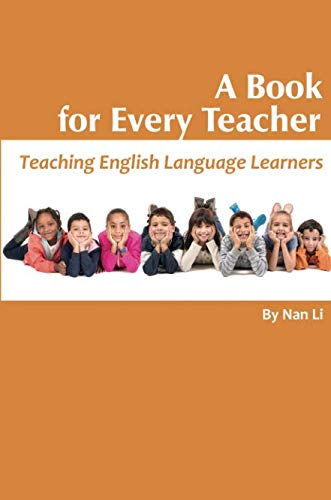 A Book For Every Teacher: Teaching English Language Learners (NA)