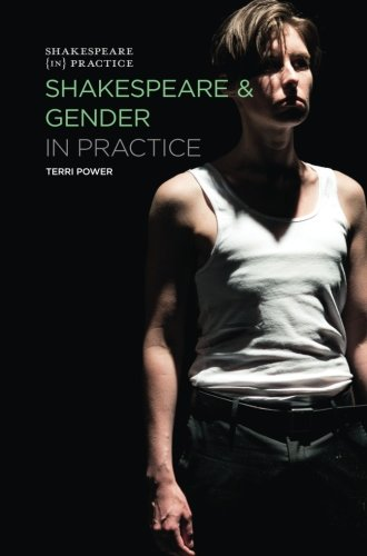 Shakespeare and Gender in Practice (Shakespeare in Practice)
