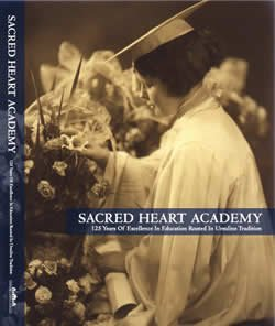 Sacred Heart Academy 125 Years Of Excellence In Education Rooted In Ursuline Tradition (What Is The History Of Halloween)