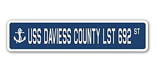 USS Daviess County LST 692 Street Sign Sticker 8'' Long Navy Ship Veteran Sailor Vet USN Gift Sticker Sign - Sticker Graphic Sign - Will Stick to Any Smooth Surface