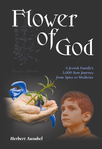 (Flower of God: A Jewish Family's 3,000-Year Journey from Spice to Medicine)