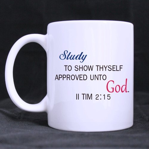 Easter Day Gifts Church Gifts Christian Gifts Bible Quotes Study to Show Thyself Approved unto God.100% Ceramic 11-Ounce White Mug