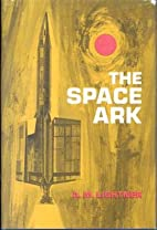 The Space Ark by A. M. Lightner