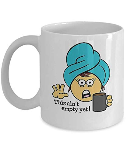 This Ain't Empty Yet - Coffee Emoji Coffee Mug, Funny, Cup, Tea, Gift For Christmas, Father's day, Xmas, Dad, Anniversary, Mother's day, Papa, -