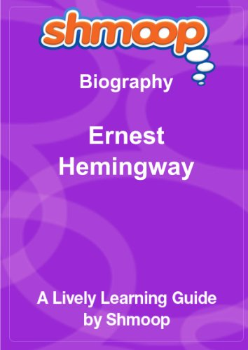 Ernest Hemingway: Shmoop Biography Guide