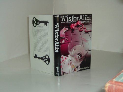 ('A' IS FOR ALIBI By SUE GRAFTON 1982 nice condition)