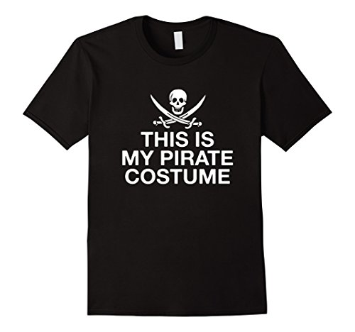 Adult Unisex Pirate Shirt (Men's This Is My Pirate Costume Funny Pirate T-Shirt Large Black)