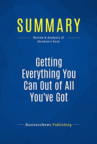 Summary getting everything analysis abrahams ebook pdf c1e256d3e pdf a1da2 the must read summary of jay abrahams book malvernweather Gallery