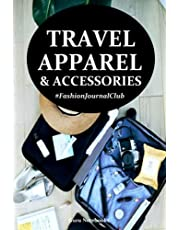 Travel Apparel and Accessories: Fashion Journal Club