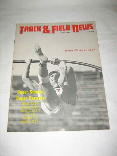 (Track & Field News V 28 # 9 Oct 1975 Bruce Jenner Climbs to 8524 Cooper)