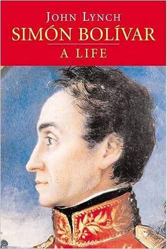 Simon Bolivar: A Life: Amazon.es: Lynch, John: Libros en idiomas extranjeros