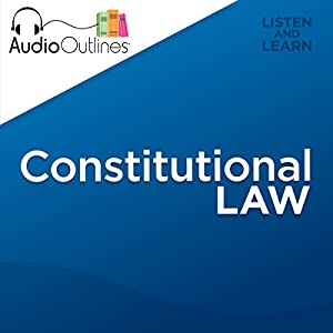 Constitutional Law Outline Audiobook