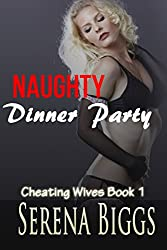 Naughty Dinner Party (Cheating Wives Book 1)