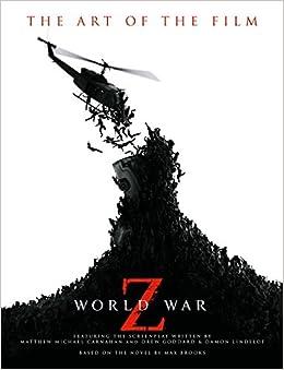 World War Z: The Art Of The Film por Titan Books epub