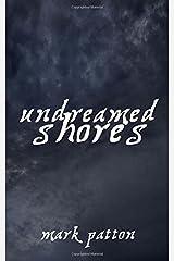 Undreamed Shores