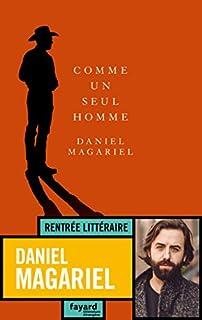 Comme un seul homme, Magariel, Daniel