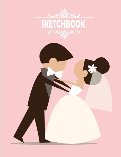 Sketchbook: Wedding Pink Sketchbook Blank pages, Extra large (8.5 x 11) inches, 110 pages, White paper, Sketch, Draw and Paint PDF
