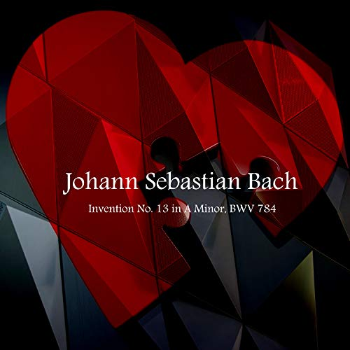 J.S. Bach: Invention No. 13 in A Minor, BWV 784