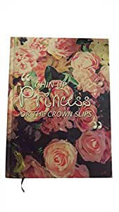 Chin up princess or the crown slips notebook