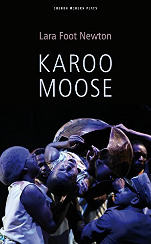 Karoo Moose (Oberon Modern Plays)