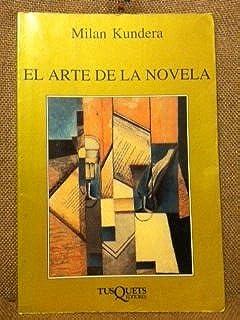 El Arte De La Novela / The Art of the Novel (Spanish Edition)