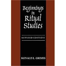 Beginnings in Ritual Studies, Revised Ed