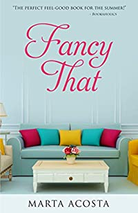 Fancy That by Marta Acosta ebook deal